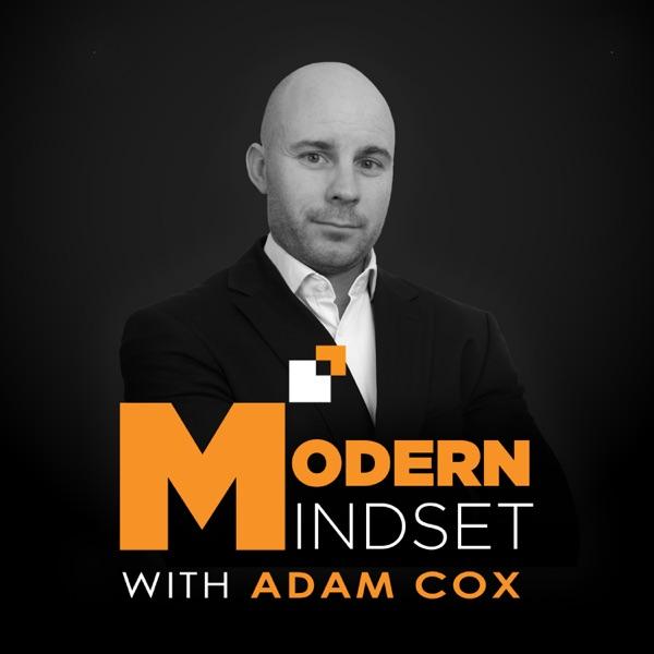 The Modern Mindset with Adam Cox